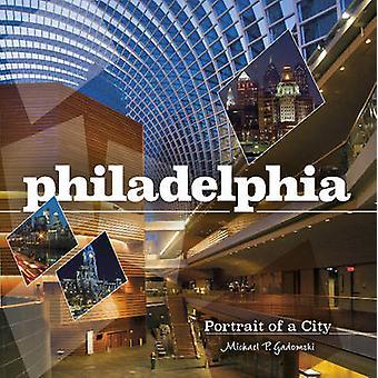 Philadelphia by Michael P. Gadomski