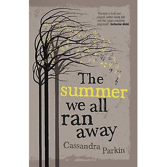 The Summer We All Ran Away (Paperback) by Parkin Cassandra
