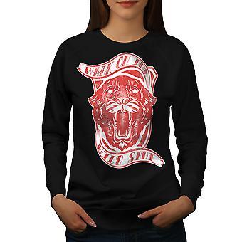 Wilde Seite Tiger Slogan Frauen BlackSweatshirt   Wellcoda