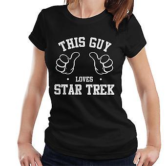 Dieser Kerl liebt Star Trek Damen T-Shirt
