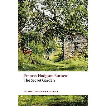 The Secret Garden by Frances Hodgson Burnett - Peter Hunt - 978019958