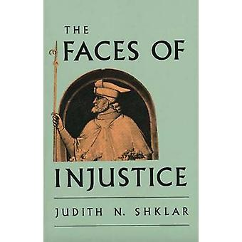 The Faces of Injustice (New edition) by Judith N. Shklar - 9780300056