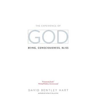 The Experience of God - Being - Consciousness - Bliss by David Bentley
