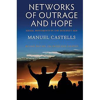 怒りと希望 - インターネット時代 (2 の社会的な動きのネットワーク