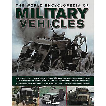 Die Welt-Enzyklopädie von Militär-Fahrzeugen - eine komplette Referenz-Gui