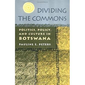 Dividir los bienes comunes - política - política y cultura en Botswana por Pa