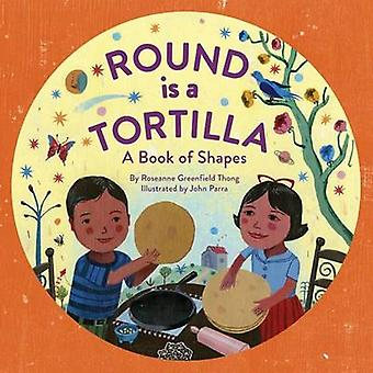 Round is a Tortilla by Roseanne Greenfield Thong - John Parra - 97814