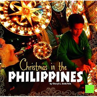 Christmas in the Philippines by Cheryl L. Enderlein - 9781474725705 B
