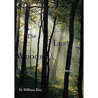 Förlorade skogen - berättelser av H. William ris - 9781611173291 bok