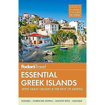 Fodor's Essential Greek Islands by Fodor's Travel Guides - 9781640970
