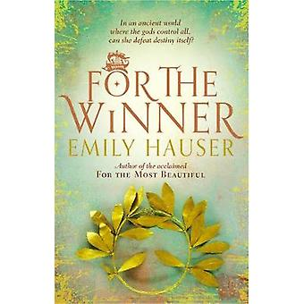 For the Winner by Emily Hauser - 9781784160678 Book