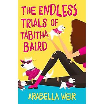 Los ensayos interminables de Tabitha Baird por Arabella Weir - 9781848124363