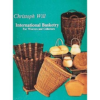 Internationalen Korbwaren von Christopher Will - 9780887400377 Buch