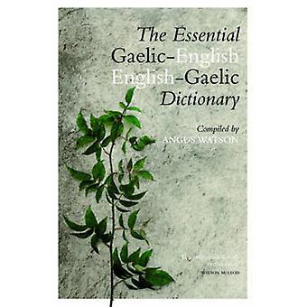 Le dictionnaire anglais-gaélique/gaélique Angus Watso essentiel