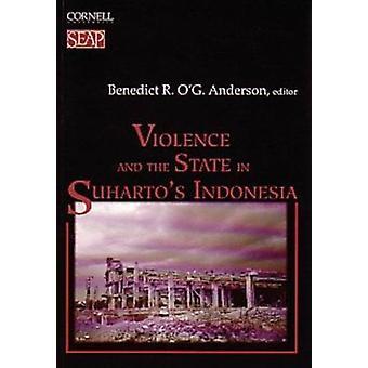 Våld och staten i Suhartos Indonesien av Anderson - Benedict