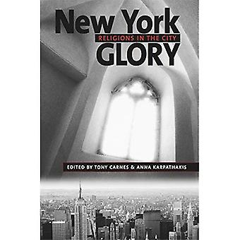 New York Glory: Religions in the City (Religion, Race & Ethnicity) (Religion, Race and Ethnicity Series)
