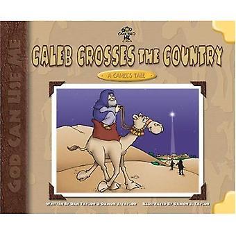 Caleb korsar landet: en Camel's Tale