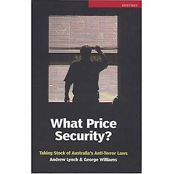 Welke prijs zekerheid?: inventarisatie van Australië's anti-terreur wetgeving (Briefings)