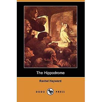 The Hippodrome (Dodo Press)