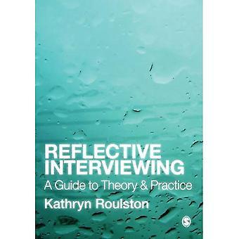 Refleksyjny wywiad: Przewodnik do teorii i praktyki