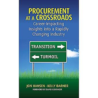 Procurement at a Crossroads: An Industry in Transition or Turmoil?