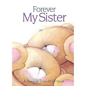 Forever My Sister (Forever Friends)