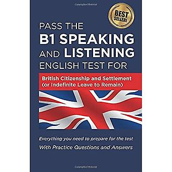 Pass The B1 Speaking and Listening English Test For British Citizenship (or Indefinite Leave to Remain)