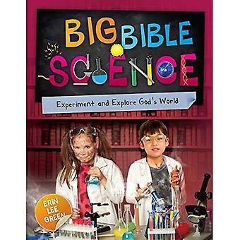 Grote Bijbel Wetenschap: Experimenteren en Gods wereld verkennen