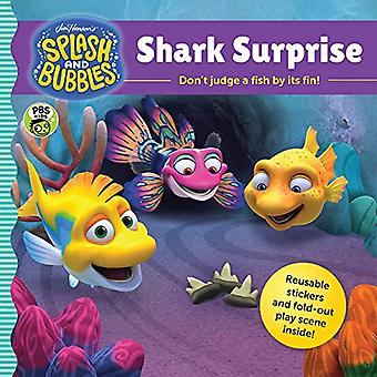 Splash and Bubbles: Shark Surprise with sticker play scene (Splash and Bubbles)