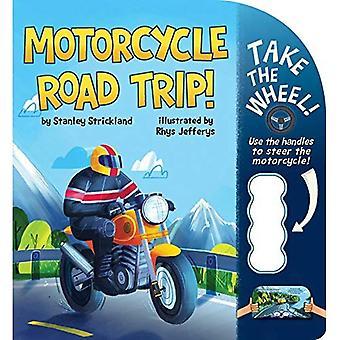 Motorcycle Road Trip! (Take� the Wheel!) [Board book]