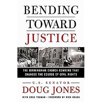 Biegen in Richtung Gerechtigkeit: Die Bombardierung, die Birmingham-Kirche änderte den Kurs der Bürgerrechte