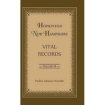 Hopkinton New Hampshire Vital Records Volume 2 by Oesterlin & Pauline Johnson