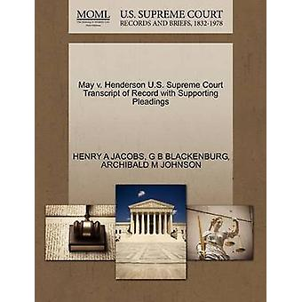 May v. Henderson U.S. Supreme Court Transcript of Record with Supporting Pleadings by JACOBS & HENRY A