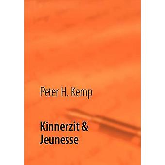 Kinnerzit Jeunesse por Kemp & Peter H.