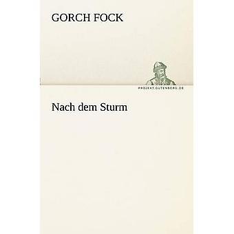 Nach Dem Sturm par Fock & Gorch