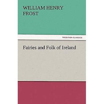Feer og Folk i Irland af Frost & William Henry