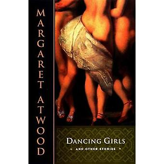 Dancing Girls by Margaret Atwood - 9780385491099 Book