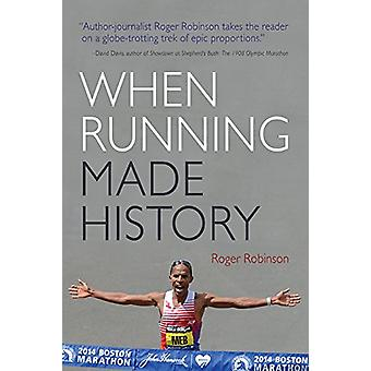 When Running Made History by Roger Robinson - 9780815611004 Book