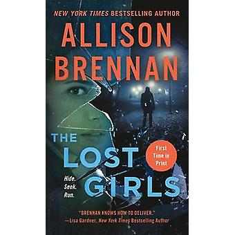 The Lost Girls by Allison Brennan - 9781250105097 Book