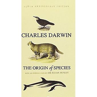 The Origin of Species by Charles Darwin - Julian S Huxley - 978162765