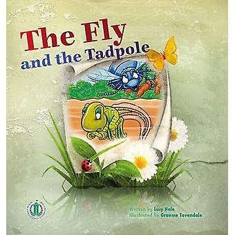 The Fly and the Tadpole by Lucy Hale - 9781776500581 Book