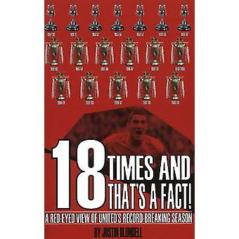 18 Times and That's a Fact - A Red-Eyed View of United's Record-Breaki