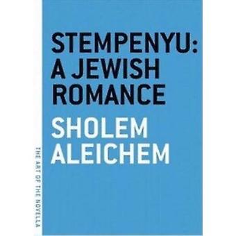 Stempenyu - A Jewish Romance by Sholem Aleichem - 9781933633169 Book
