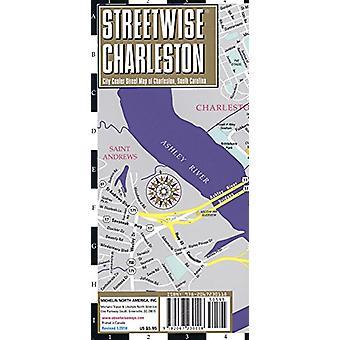 Streetwise Charleston Map - Laminated City Center Street Map of Charl