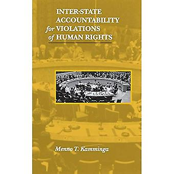 Inter-State Accountability for Violations of Human Rights (Pennsylvania Studies� in Human Rights)