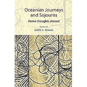 Oceanian Journeys and Sojourns: Home Thoughts Abroad