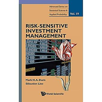Risk-Sensitive Investment Management (Advanced Series on Statistical Science & Applied Probability)