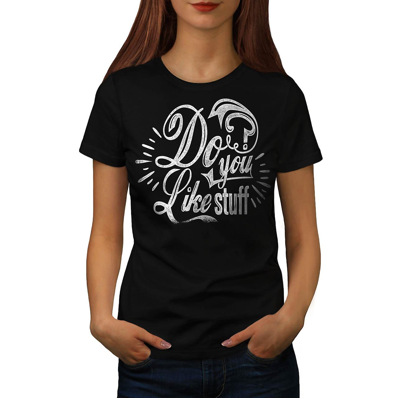 Do You Like Stuff USA Questions Women Black T-shirt | Wellcoda