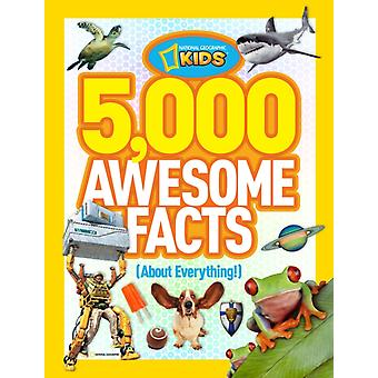 5000 Awesome Facts about Everything (National Geographic Kids) (Hardcover) by National Geographic Kids Magazine