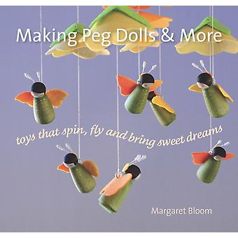 Making Peg Dolls and More (Crafts and Family Activities) (Hardcover) by Bloom Margaret